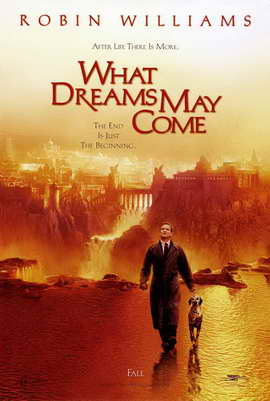 What Dreams May Come - 11 x 17 Movie Poster - Style B