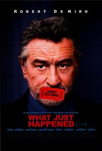 What Just Happened - 43 x 62 Movie Poster - Bus Shelter Style A