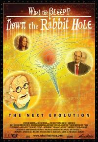 What the Bleep!?: Down the Rabbit Hole - 27 x 40 Movie Poster - Style A
