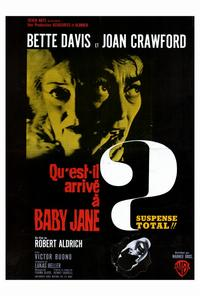 What Ever Happened to Baby Jane? - 27 x 40 Movie Poster - French Style A