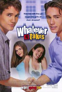 Whatever It Takes - 11 x 17 Movie Poster - Style A