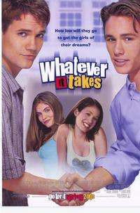 Whatever It Takes - 27 x 40 Movie Poster - Style A