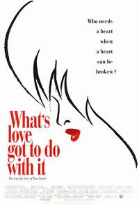 What's Love Got to Do with It? - 11 x 17 Movie Poster - Style B