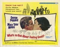 Whats So Bad About Feeling Good - 11 x 14 Movie Poster - Style A