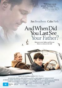 When Did You Last See Your Father? - 11 x 17 Movie Poster - UK Style A