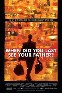 When Did You Last See Your Father? - 11 x 17 Movie Poster - Style B