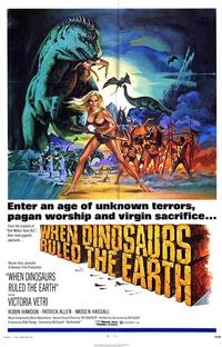 When Dinosaurs Ruled The Earth - 43 x 62 Movie Poster - Bus Shelter Style A