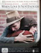 When Love Is Not Enough: The Lois Wilson Story - 11 x 17 Movie Poster - Style A