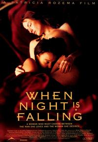When Night Is Falling - 43 x 62 Movie Poster - Bus Shelter Style A