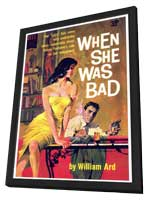 When She Was Bad - 11 x 17 Retro Book Cover Poster - in Deluxe Wood Frame