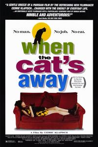 When the Cat's Away - 11 x 17 Movie Poster - Style A