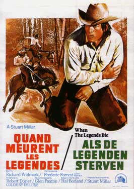 When the Legends Die - 11 x 17 Movie Poster - Belgian Style A
