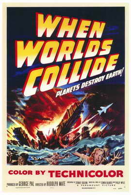 When Worlds Collide - 27 x 40 Movie Poster - Style A