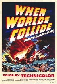 When Worlds Collide - 43 x 62 Movie Poster - Bus Shelter Style A
