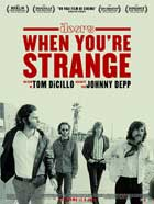 When You're Strange - 11 x 17 Movie Poster - French Style A
