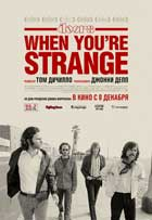 When You're Strange - 27 x 40 Movie Poster - Russian Style A