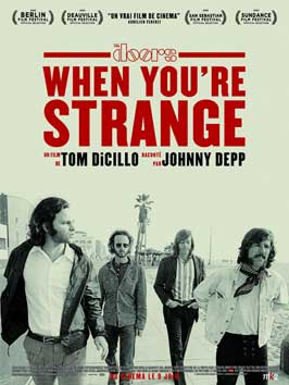 When You're Strange - 27 x 40 Movie Poster - French Style A