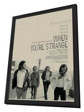 When You're Strange - 27 x 40 Movie Poster - Style A - in Deluxe Wood Frame