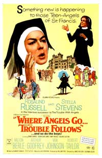 Where Angels Go, Trouble Follows - 11 x 17 Movie Poster - Style A
