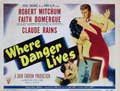 Where Danger Lives - 11 x 14 Poster UK Style A