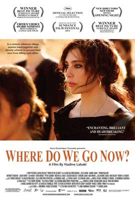 Where Do We Go Now? - 11 x 17 Movie Poster - Style A