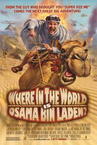 Where in the World is Osama Bin Laden? - 43 x 62 Movie Poster - Bus Shelter Style B