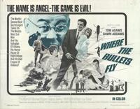Where the Bullets Fly - 22 x 28 Movie Poster - Half Sheet Style A