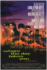 Where the Day Takes You - 11 x 17 Movie Poster - Style A