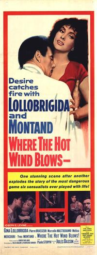 Where the Hot Wind Blows - 14 x 36 Movie Poster - Insert Style A