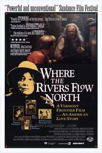 Where the Rivers Flow North - 11 x 17 Movie Poster - Style A