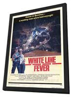 White Line Fever - 11 x 17 Movie Poster - Style A - in Deluxe Wood Frame