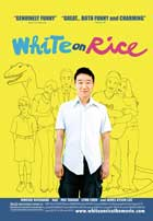 White on Rice - 11 x 17 Movie Poster - Style B
