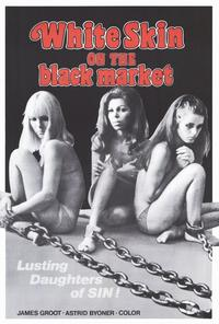 White Skin on the Black Market - 27 x 40 Movie Poster - Style A