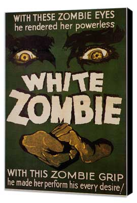 White Zombie - 27 x 40 Movie Poster - Style A - Museum Wrapped Canvas