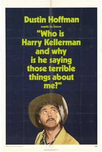 Who Is Harry Kellerman... - 27 x 40 Movie Poster - Style B
