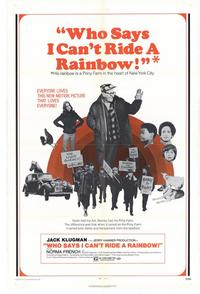 Who Says I Cant Ride a Rainbow - 27 x 40 Movie Poster - Style A