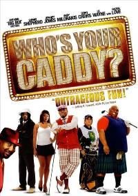Who's Your Caddy? - 27 x 40 Movie Poster - Style B