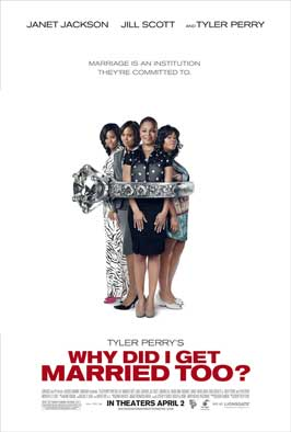 Why Did I Get Married Too - 11 x 17 Movie Poster - Style D