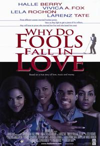 Why Do Fools Fall in Love? - 11 x 17 Movie Poster - Style A