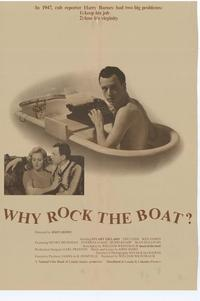Why Rock The Boat? - 11 x 17 Movie Poster - Style A