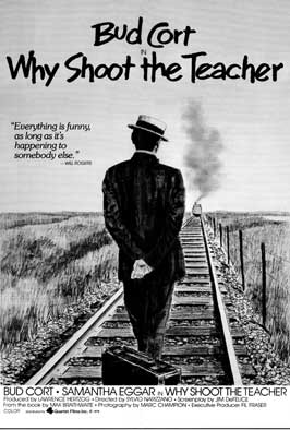 Why Shoot the Teacher - 27 x 40 Movie Poster - Style A