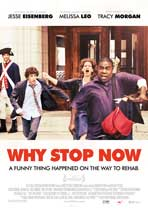 Why Stop Now? - 11 x 17 Movie Poster - Style B
