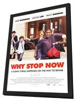 Why Stop Now? - 11 x 17 Movie Poster - Style B - in Deluxe Wood Frame