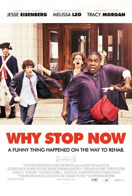 Why Stop Now? - 43 x 62 Movie Poster - Bus Shelter Style A