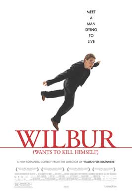Wilbur Wants to Kill Himself - 43 x 62 Movie Poster - Bus Shelter Style A
