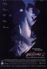 Wild Orchid 2: Two Shades of Blue - 11 x 17 Movie Poster - Style A