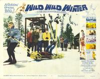 Wild Wild Winter - 11 x 14 Movie Poster - Style G