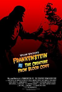 William Winckler's Frankenstein vs. the Creature from Blood Cove - 27 x 40 Movie Poster - Style A