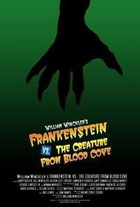 William Winckler's Frankenstein vs. the Creature from Blood Cove - 27 x 40 Movie Poster - Style C