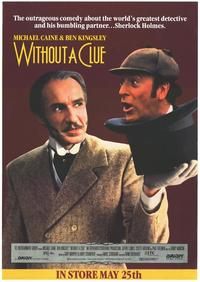 Without a Clue - 11 x 17 Movie Poster - Style B
